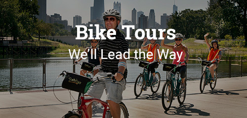 Bike Tours Chicago - Let Bobby's Lead the Way!